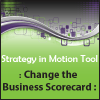 Change the Business Scorecard - Strategic Planning Tool